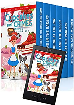 Cupcakes and Crimes 6 Book Box Set (Bakers and Bulldogs Mysteries Box Set 2) by [Rosie Sams]