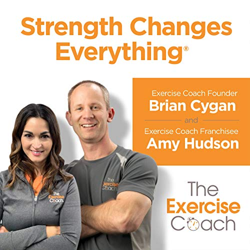 Strength Changes Everything Podcast By The Exercise Coach cover art