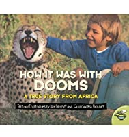 How it Was with Dooms: A True Story from Africa (Aladdin Picture Books) by Xan Hopcraft(2000-08-01)