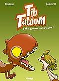 Tib et Tatoum - Tome 02 - Mon dinosaure a du talent !