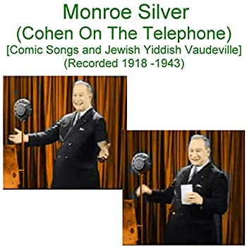 Cohen at the Telephone  Emerson 10272  [Recorded 1920]
