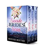 Cascade Brides: The Complete Series: Three Sisters Find Love In Oregon (Cascade Brides Series) (English Edition)