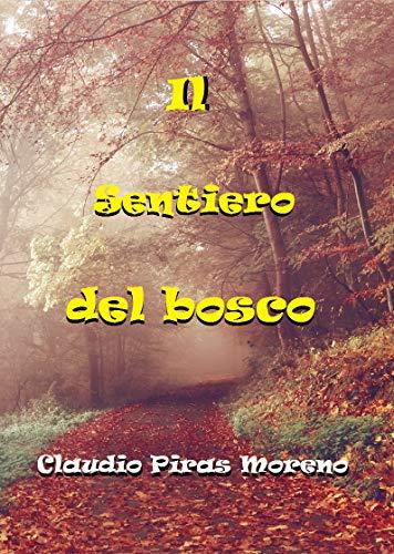 Il Sentiero del bosco: Racconto di una partita fittizia al mio gioco da tavolo (Italian Edition)