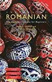 Colloquial Romanian: The Complete Course for Beginners (Colloquial Series (Book Only))