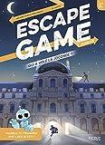 Escape Game Junior. Qui a volé la Joconde ?