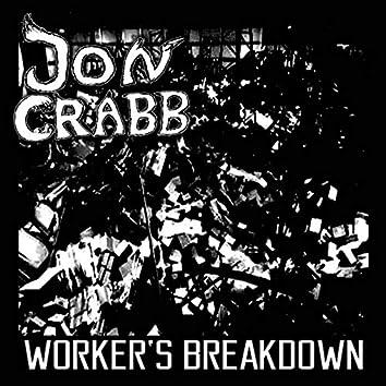 Worker's Breakdown