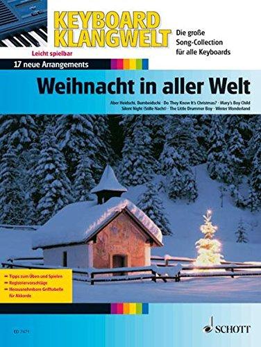 Weihnacht in aller Welt: 17 neue Arrangements - leicht spielbar. Keyboard. (Keyboard Klangwelt)