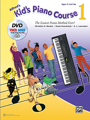 Alfred's Kid's Piano Course, Bk 1: The Easiest Piano Method