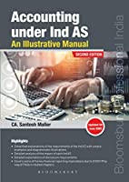 Accounting under Ind AS An Illustrative Manual Second Edition 2020 by Santosh Maller, Bloomsbury India
