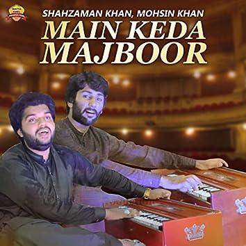 Main Keda Majboor - Single