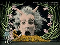 Fantasia of Color in Early Cinema (Framing Film)