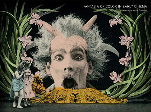 Gunning, T: Fantasia of Color in Early Cinema (Framing Film)