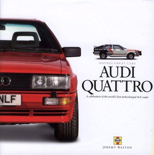 Audi Quattro (Haynes Great Cars Series)