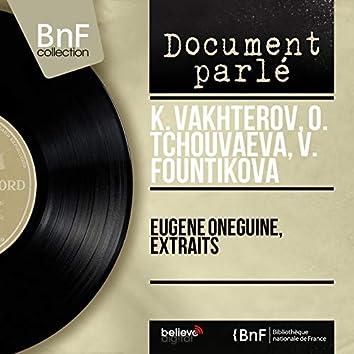 Eugène Oneguine, extraits (Mono Version)