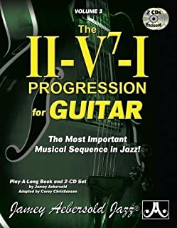 Jamey Aebersold Jazz -- The II-V7-I Progression for Guitar, Vol 3: The Most Important Musical Sequence in Jazz!, Book & 2 CDs (Playalong)