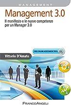 Scaricare Libri Management 3.0. Il manifesto e le nuove competenze per un manager 3.0 PDF