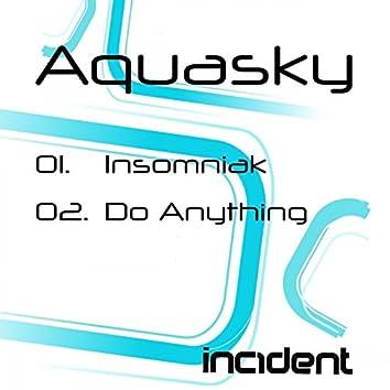Insomniak / Do Anything