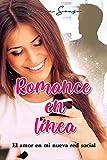 Romance en línea: El amor en mi nueva red social