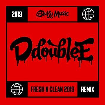 Fresh N Clean (Silence the Critics) [2019 Remix]