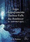 Saga Acampamento Shadow Falls ao Anoitecer - Caixa