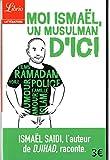 Moi Ismaël, un musulman d'ici