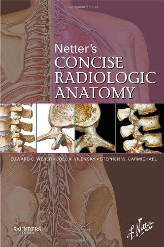 Netter's Concise Radiologic Anatomy (Netter Basic Science)