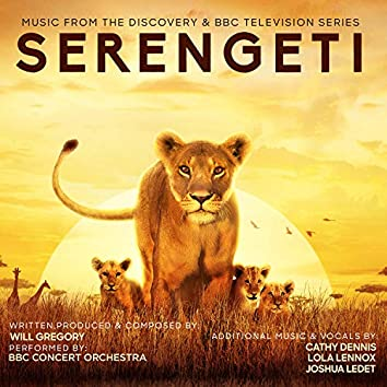 Serengeti (Music From The Discovery & BBC Television Series)