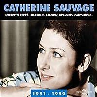 Catherine Sauvage 1951-1959 (2CD) by Catherine Sauvage