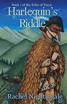 [Rachel Nightingale]のHarlequin's Riddle (Tales of Tarya Book 1) (English Edition)