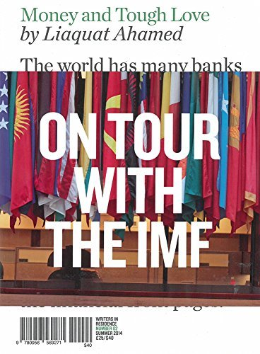 Money and Tough Love: Inside the IMF (Writers in Residence) by Liaquat Ahamed (2014-07-24)
