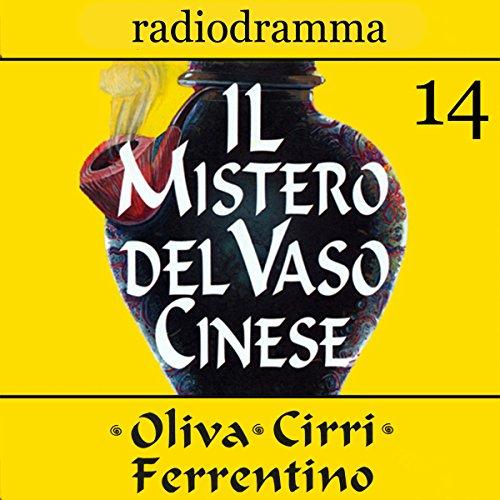 Il mistero del vaso cinese 14 | Carlo Oliva