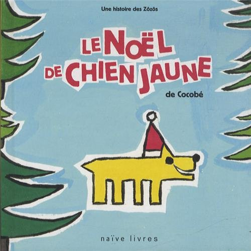 Les Zôzôs 3 - Le Noël de Chien jaune - PROJET ANNULE
