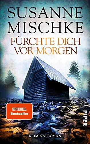 Buchseite und Rezensionen zu 'Fürchte dich vor morgen (Hannover-Krimis 10): Kriminalroman' von Susanne Mischke