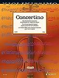 Concertino: Die 40 schönsten klassischen Originalstücke für Violine und Klavier. Violine und Klavier. Partitur und Stimme.: Die 40 schönsten ... Klavier. Partitur und Stimme....