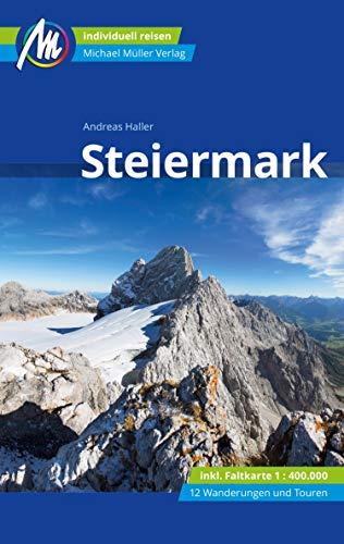 Steiermark Reiseführer Michael Müller Verlag: Individuell reisen mit vielen praktischen Tipps. (MM-Reiseführer)