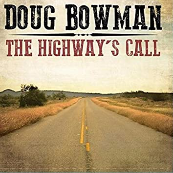 The Highways Call