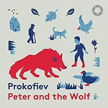 Prokofiev: Peter and the Wolf, Op. 67 (Narrated in English)