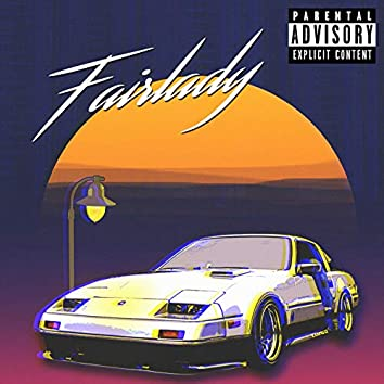 Fairlady (feat. Kayn4n)