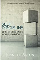 Cover image of Self-Discipline by Jennifer Alison