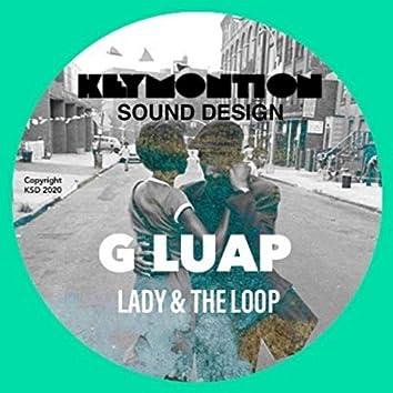 Lady & the Loop