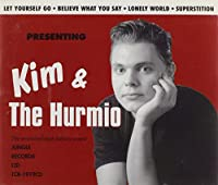 Presenting Kim & the Hurmio
