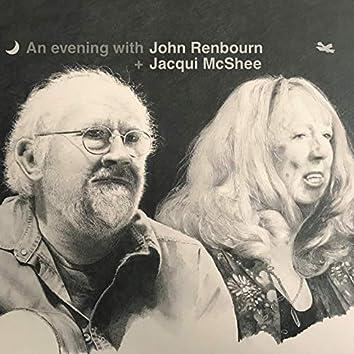 An Evening with John Renbourn + Jacqui McShee (Live)
