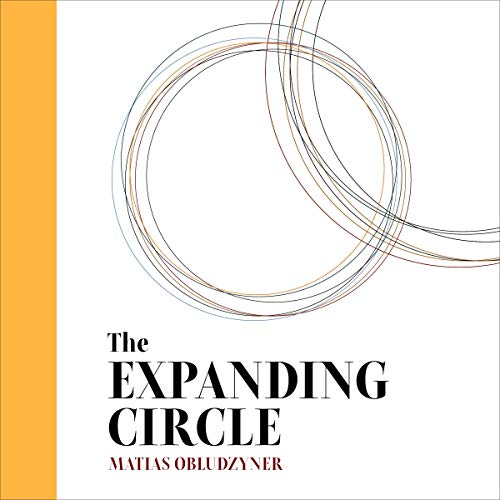 The Expanding Circle Audiobook By Matias Obludzyner cover art