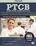 PTCB Exam Study Guide 2015-2016: PTCB Exam Study Book and Practice Test Questions for the Pharmacy Technician Certification Board Examination
