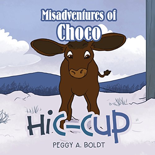 Misadventures of Choco: Hic-Cup audiobook cover art