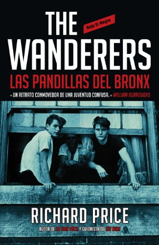 The Wanderers: las pandillas del Bronx de [Richard Price]