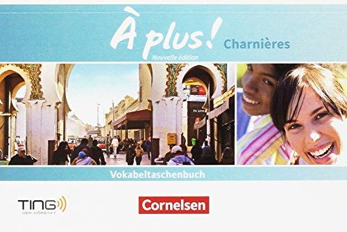 À plus ! - Nouvelle édition / Méthode intensive - Nouvelle édition: Charnières - Vokabeltaschenbuch