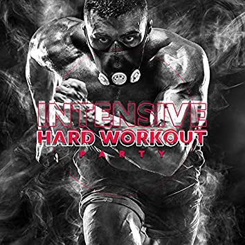 Intensive Hard Workout Party
