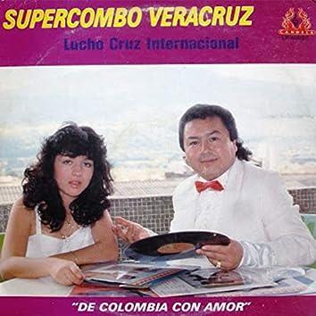 De Colombia Con Amor