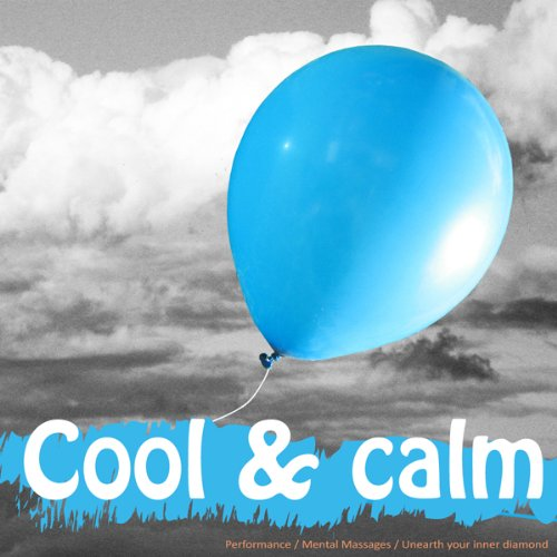 Live a Cool, Calm, and Relaxed Life audiobook cover art